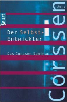 Bücher-Mittwoch: Der Selbst-Entwickler von Jens Corssen