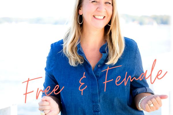 Auch ich habe jetzt einen Podcast: FREE & FEMALE